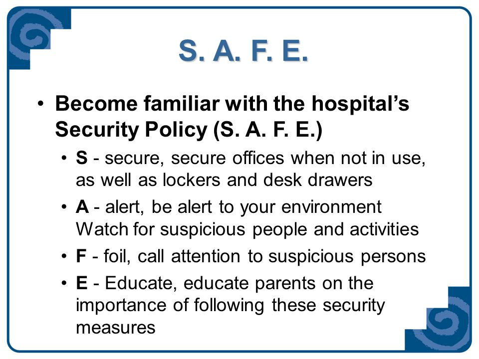 Weapons Policy Nationwide Children's Hospital is a weapons free zone.