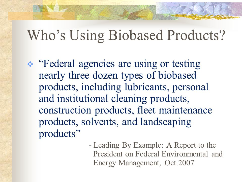 Do you know. Which of these is an example of a biobased product.