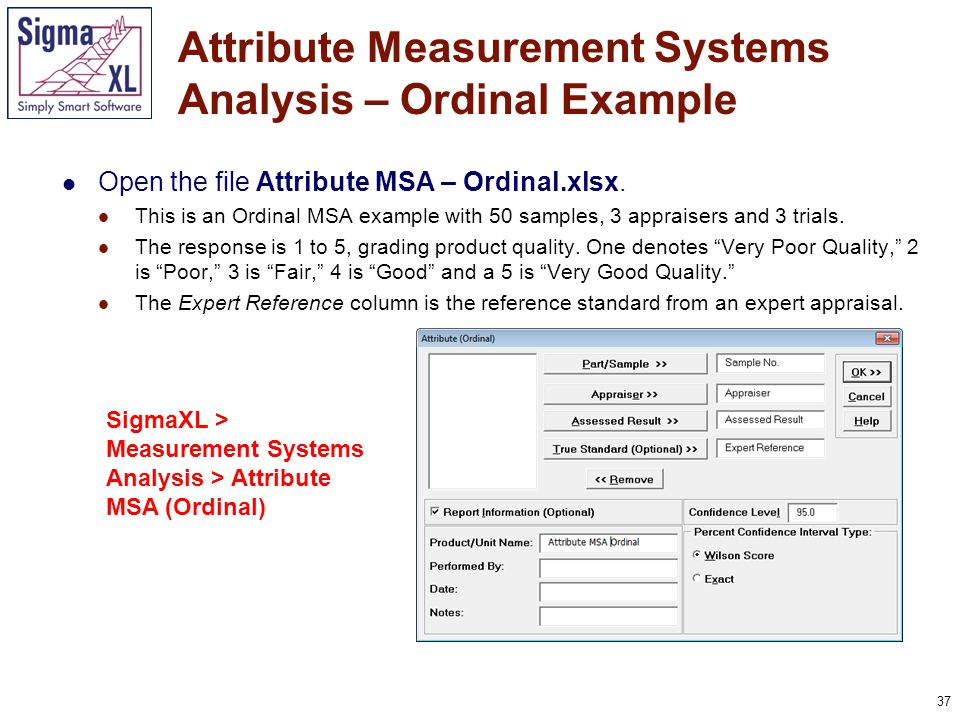 38 Attribute Measurement Systems Analysis – Ordinal Example