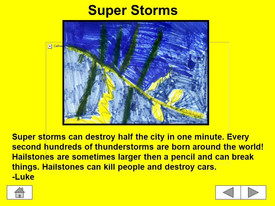 Super storms can destroy half the city in one minute.