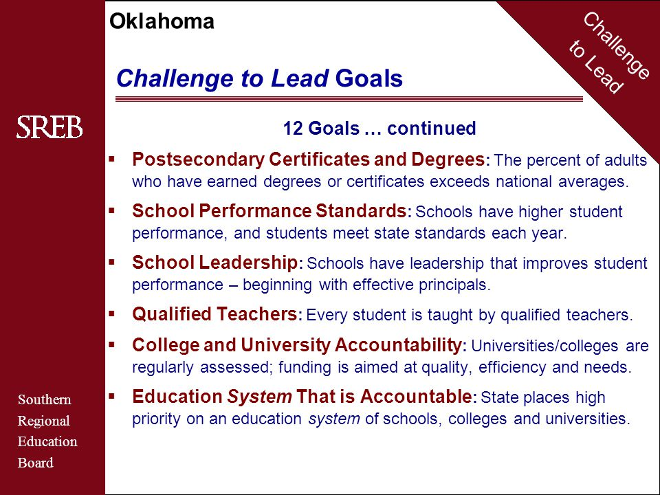 Challenge to Lead Southern Regional Education Board Oklahoma Actual and Projected Changes Public Elementary and Secondary Enrollment Source: SREB Fact Book on Higher Education State Profile