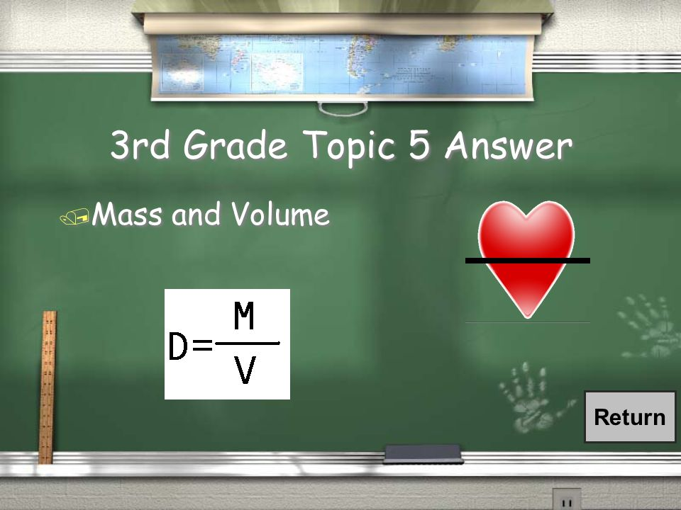 3rd Grade Topic 5 Answer / Mass and Volume Return