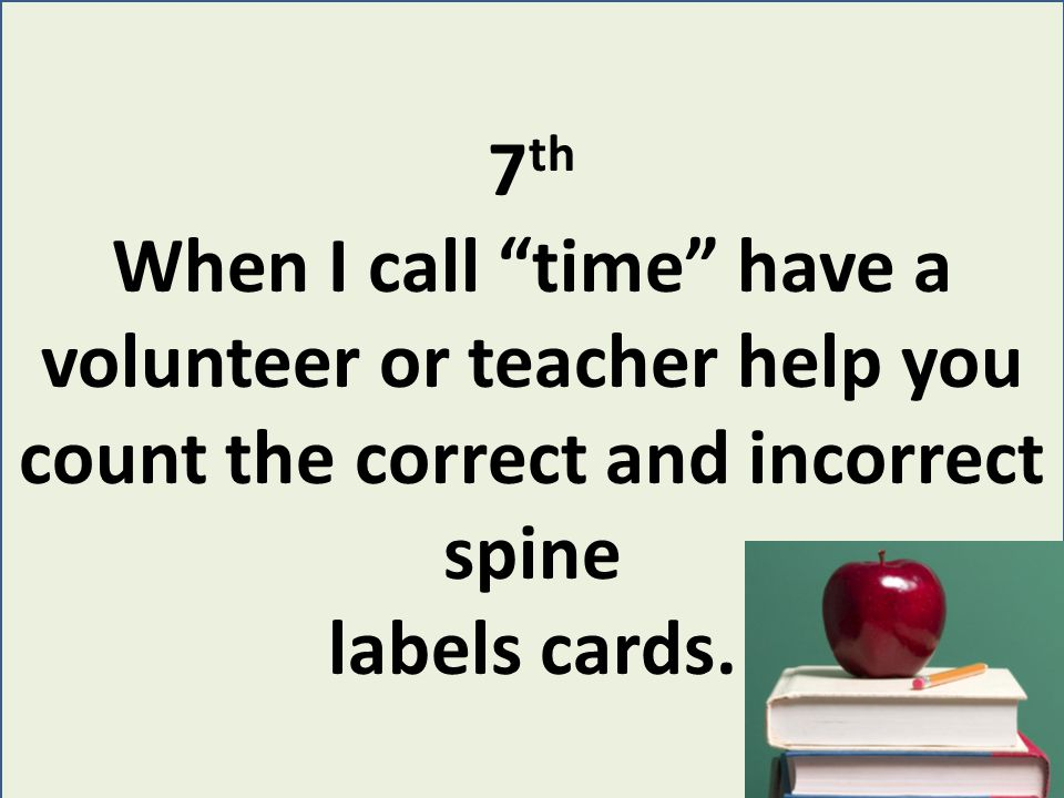8 th I then review the incorrect cards with all of the students.