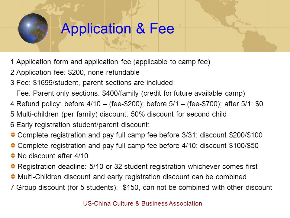 US-China Culture & Business Association Fee Examples Case 1: two students in one family, register and pay fee before 3/30.