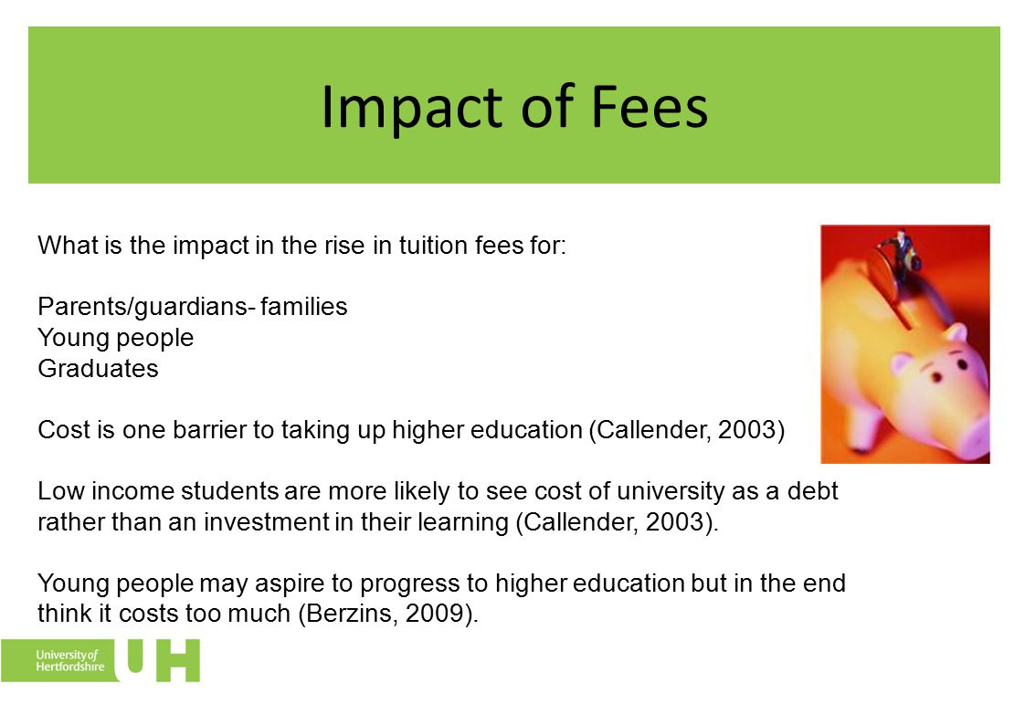 Impact of Fees Young people as young as 11 worry about the cost of university (NFER) The NFER study tracked the rise in tuition fees on secondary school pupils attitudes towards gaining a degree qualification.