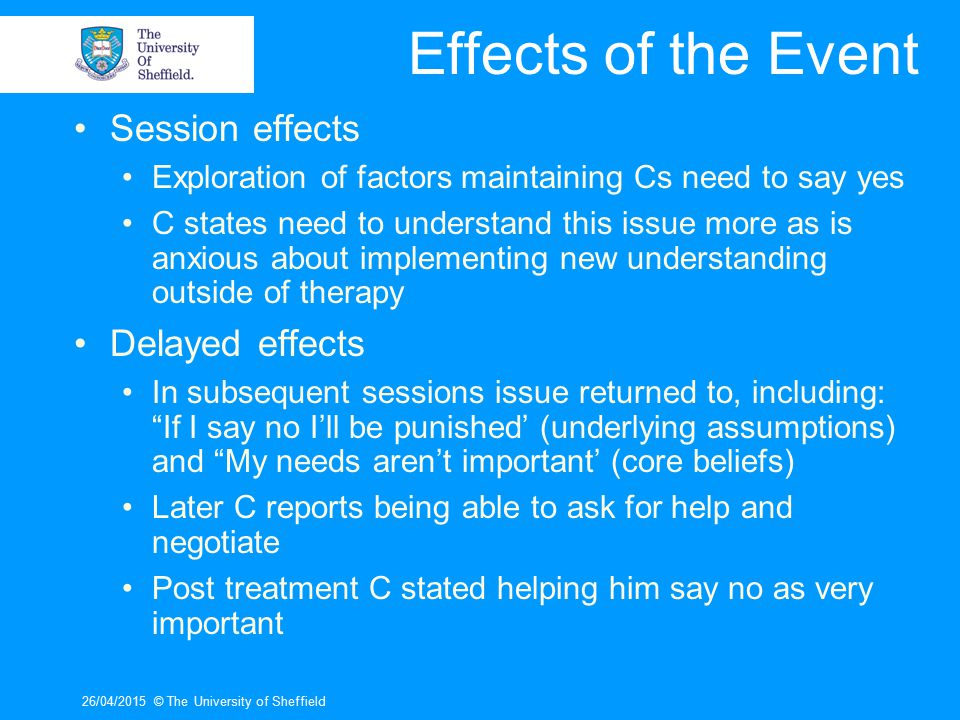 26/04/2015© The University of Sheffield Summary Differences in tone of sessions between clients who completed and those who didn't.