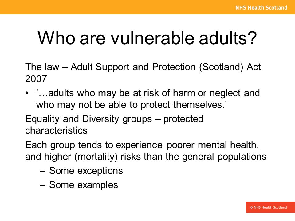 Age*, Asylum seekers and refugees, Carers, Disability* (mental and physical), Ethnicity*, Language, Literacy, Migrants, Poverty, Prisoners, Religion* and belief, Sex and gender*, Sexual orientation* From: Dimensions of diversity, NHS Health Scotland, 2010 * Equality Act, protected characteristics