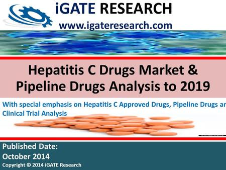 Hepatitis C Drugs Market & Pipeline Drugs Analysis to 2019 With special emphasis on Hepatitis C Approved Drugs, Pipeline Drugs and Clinical Trial Analysis.