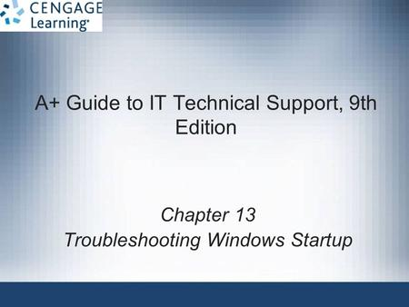A+ Guide to IT Technical Support, 9th Edition