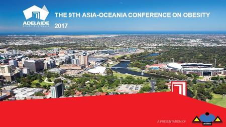 THE 9TH ASIA-OCEANIA CONFERENCE ON OBESITY 2017