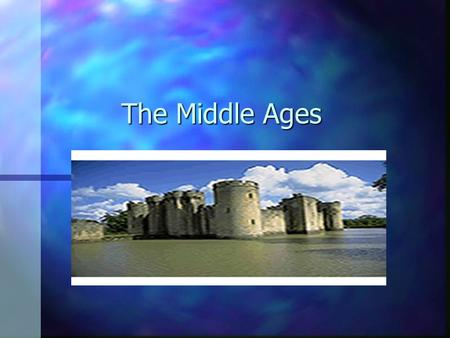 The Middle Ages. Barbarians interfered with trade. n Merchants were no longer protected so goods were difficult to obtain.