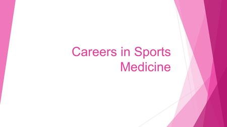 Careers in Sports Medicine. Sports medicine is a multidisciplinary approach for those seriously involved in sport, involving a variety of professionals,