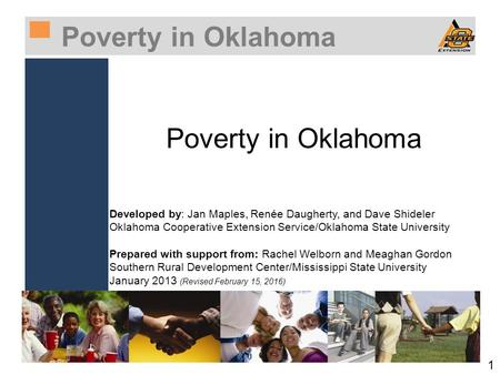 ▀Poverty in Oklahoma Poverty in Oklahoma 1 Developed by: Jan Maples, Renée Daugherty, and Dave Shideler Oklahoma Cooperative Extension Service/Oklahoma.