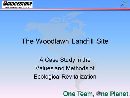 The Woodlawn Landfill Site A Case Study in the Values and Methods of Ecological Revitalization.