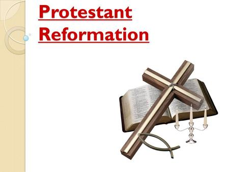 Protestant Reformation. Luther Starts the Reformation Background: For centuries, the Roman Catholic Church had little competition in religious thought.