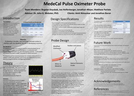 Objective To develop a durable, low-cost pulse oximeter probe to interface with the MedeCal, for use in developing countries. The MedeCal The MedeCal is.
