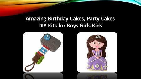 Amazing Birthday Cakes, Party Cakes DIY Kits for Boys Girls Kids.