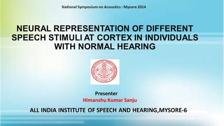 ALL INDIA INSTITUTE OF SPEECH AND HEARING,MYSORE-6
