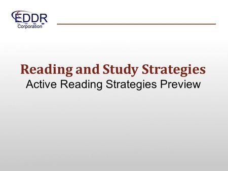 Reading and Study Strategies Active Reading Strategies Preview.
