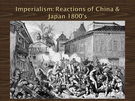  China had reluctant contact with European nations around 1600s-1800s  China's government assumed they were stronger than Europe---TRUE?  ?Think.