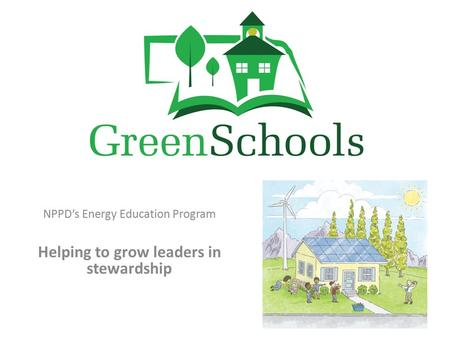 NPPD's Energy Education Program Helping to grow leaders in stewardship.