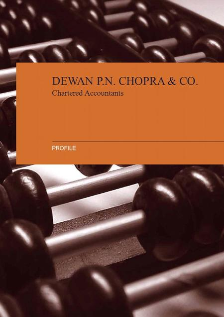 DEWAN P.N. CHOPRA & CO. Chartered Accountants PROFILE.
