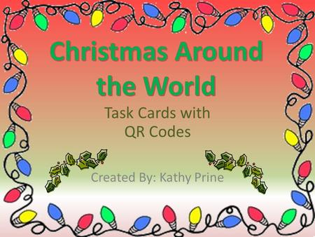 Task Cards with QR Codes Created By: Kathy Prine.