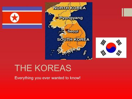 THE KOREAS Everything you ever wanted to know!. Early Korea  Absorbed many ideas from China including Buddhism and Confucianism  Chinese refugees would.