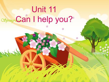 Unit 11 Can I help you?. Lead-in Lead-in Lead-in Background information Background information Background information Background information 重点句型和习惯表达法.