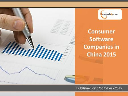 Consumer Software Companies in China 2015 Published on : October - 2015.