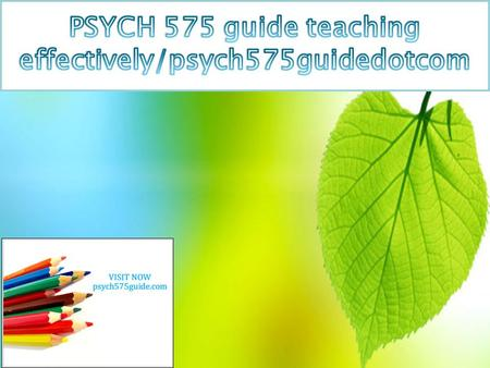 PSYCH 575 Entire Course (UOP) PSYCH 575 Week 1 DQ 1  PSYCH 575 Week 1 Individual Assignment Biological Psychology Worksheet  PSYCH 575 Week 1 DQ 1 