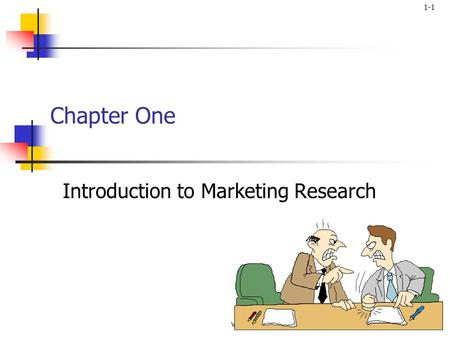 1-1 vddf1 Chapter One Introduction to Marketing Research.