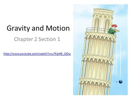 Gravity and Motion Chapter 2 Section 1