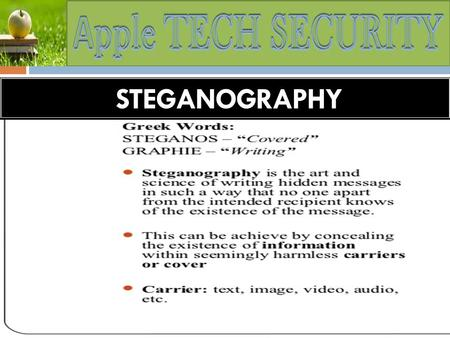 FOOTPRINTING STEGANOGRAPHY. FOOTPRINTING History and Evolution of STEGANOGRAPHY Steganographic techniques have been used for ages and they date back to.