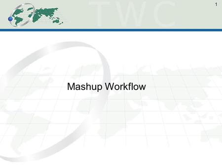 1 Mashup Workflow. 2 What We Have 3 Challenges with REST APIs * Only ask what its built to answer * No standard - must relearn each time * Opaque - no.
