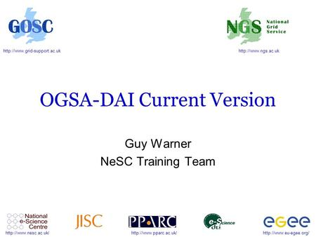OGSA-DAI Current Version Guy Warner.