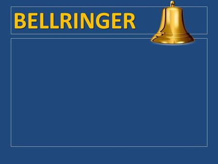 BELLRINGER. Chapter 7 / Section 2: The President's Job.