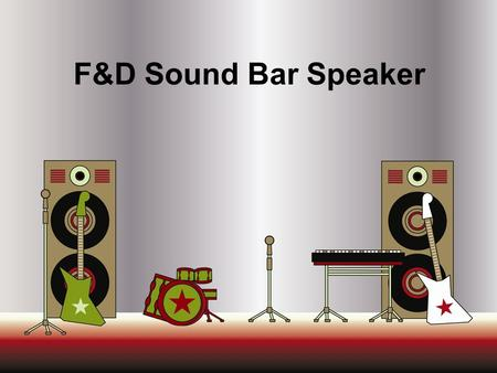 F&D Sound Bar Speaker. Agenda  Description  Features  Image  Specifications  Reference.