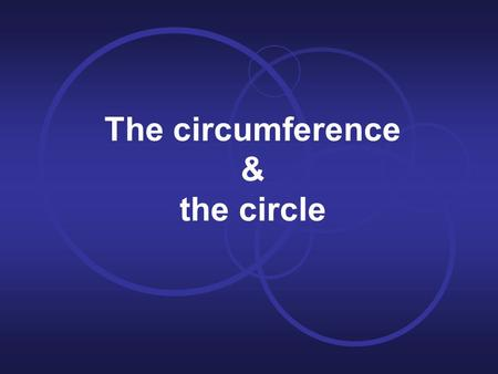 The circumference & the circle. Elements of the circumference Centre (UK) / center (US)