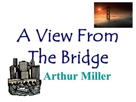 a view from the bridge notes Read a free sample or buy a view from the bridge (sparknotes literature guide) by sparknotes you can read this book with ibooks on.