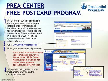 REVISED 2/07 TH PREA CENTER FREE POSTCARD PROGRAM PREA offers 1000 free postcards to each agent for each calendar year (there is a fee for shipping and.