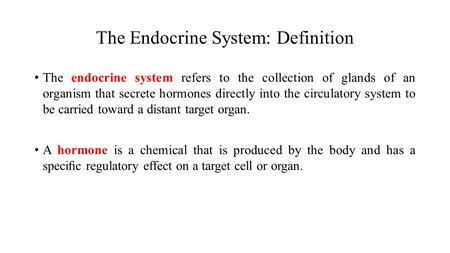 The Endocrine System: Definition