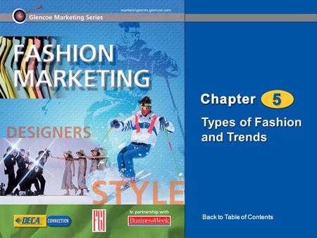 Types of Fashion and Trends Back to Table of Contents.