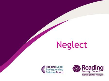 Neglect. What is Neglect Neglect is not a single incident but rather an absence of appropriate care often over a long period of time. Neglect can be summed.