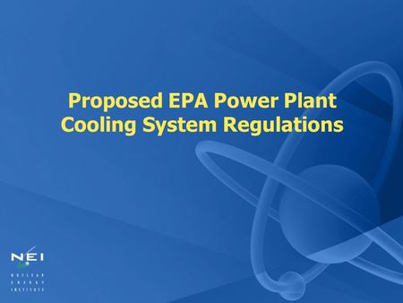 Proposed EPA Power Plant Cooling System Regulations.