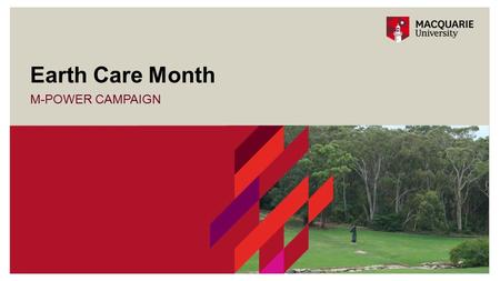 M-POWER CAMPAIGN Earth Care Month. Earth Care Month Calendar 2 GET INVOLVED – JUNE 2015!