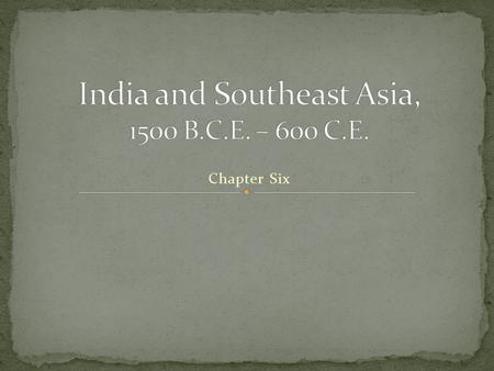 Chapter Six. The Indian Subcontinent Monsoon – seasonal wind.