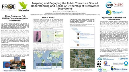 Inspiring and Engaging the Public Towards a Shared Understanding and Sense of Ownership of Freshwater Ecosystems A. Mauroner a, I.J. Harrison ab, & M.