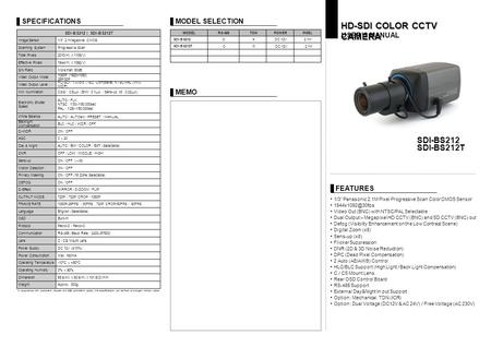 "FEATURES HD-SDI COLOR CCTV CAMERA USER'S MANUAL SDI-BS212 SDI-BS212T 1/3"" Panasonic 2.1M Pixel Progressive Scan Color CMOS Sensor Video."