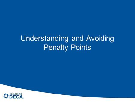 Understanding and Avoiding Penalty Points